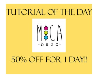 TUTORIAL of  THE DAY - 50 % off -  Beading Pattern/Tutorial - Pdf file personal use only