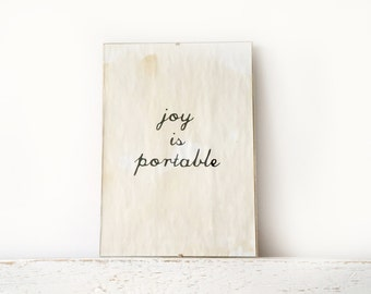 Wall Decor, Poster, Sign - Joy Is Portable