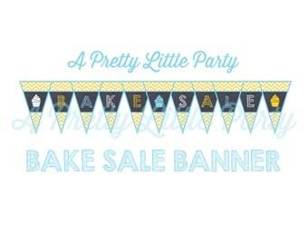Bake Sale banner - Bake Sale Sign -  Chalkboard Party Supplies - INSTANT DOWNLOAD
