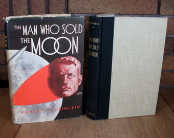 The Man Who Sold The Moon 1st Edition HC Robert Heinlein 1950