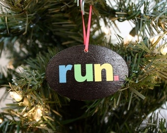 Run. Christmas Ornament  - Colorful and perfect for the holidays!  Makes a great gift for running buddies too!