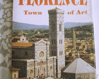 Vintage Florence Town Of Art Book, coffee table book, historical art book, ancient Italy architecture, travel book, explore Florence