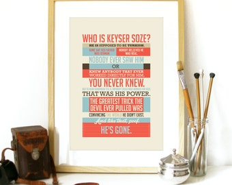 Usual Suspects Poster movie quote Keyser Soze movie poster quote usual Suspects movie quote Keyser Soze movie typography poster art print