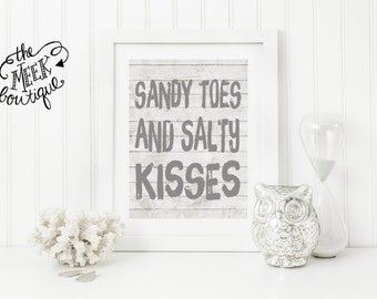 INSTANT DOWNLOAD, Sandy Toes and Salty Kisses, Beach Printable, No. 438