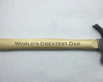 "8oz ""World's Greatest Dad"" Hammer 100% Handmade and BRAND NEW"
