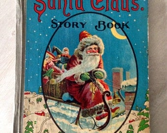 Antique Santa Claus Story Book Early 1900s M. A. Donohue & Co. Chicago USA Holiday Christmas Decor Display