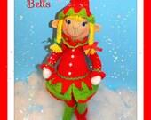 Bells the Christmas Elf Pattern©