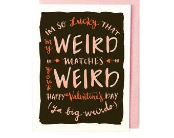 Weird Matches Weird Valentines Day Card