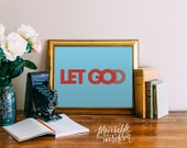 Inspirational quote print, christian printable art wall decor poster scripture bible verse, let go let God, digital Printable Wisdom