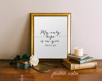 Bible Verse Art Printable, Scripture Print Christian wall art decor poster, inspirational quote INSTANT DOWNLOAD - Psalm 39:7