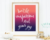 Don't Let Comparison Steal Your Joy, Ombre Wall Art, Ombre Print, Inspirational Wall Art Print, Purple Ombre, Pink Ombre, Blue Ombre