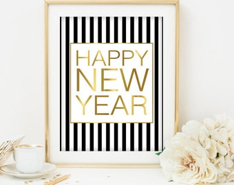 Happy New Year print New Year's eve party decor New Year's eve printable New Years printable Black and gold holiday art holiday decor 2015