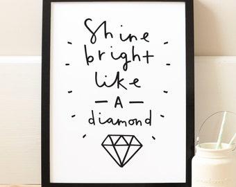 A3 Motivational Typography Print - shine bright like a diamond print - positive quote print - inspirational wall art - home decor