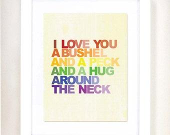 "8x10 or 11x14 Rainbow ""I Love You a Bushel and a Peck"" Nursery Art Print | Children's Room Decor"