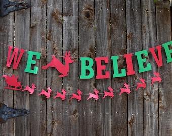 Christmas Banner, We Believe Paper Banner, Christmas Garland, Christmas Decor, Mantle Decor, Holiday Decor, Christmas Sign, Winter Decor