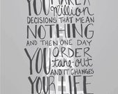Sleepless in Seattle - You Make a Million Decisions The Mean Nothing Print