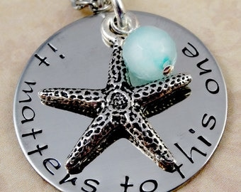 Hand Stamped Beach Necklace or Bangle Bracelet - It Matters to This One -  Starfish - Cruise Jewelry - Ocean