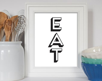 Kitchen Typography, Eat Sign, Retro Kitchen Print, Art for Kitchen, Kitchen Art, Kitchen Sign, Housewarming Gift, Retro Kitchen Art