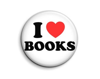 I love heart Books - pinback button badge 1.5""