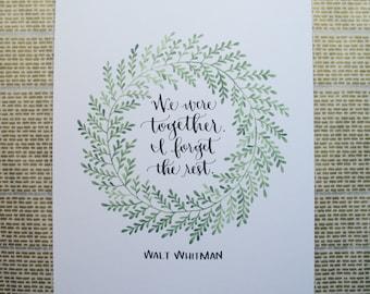 Walt Whitman - We Were Together calligraphy + gouache print