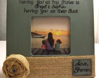 Sister Frames Aunt Auntie Frames Gift for Sister Gift for Aunt Personalized frames Personalized Gift I love my aunt frame Rustic burlap