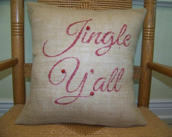 Jingle Ya'all Christmas burlap Pillow Cover, Christmas decor, stenciled pillow,FREE SHIPPING!