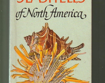 Seashells Of North America, A Field Guide. 1960's Paperback in VG Condition. Illustrations.