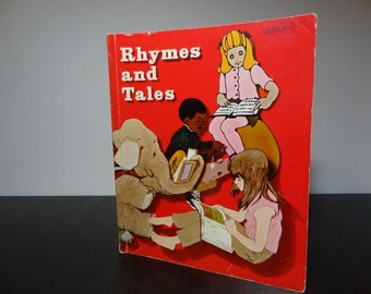 "SALE - Vintage Children's School Book - ""Rhymes and Tales"", written by Eldonna L. Evertts, Lyman C. Hunt, and Bernard J. Weiss - 70s"