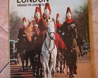 london through the looking glass book travel guide vintage hardcover
