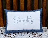 Simplify Decorative Country Primitive Pillow - Handmade - Hand Stitched - Embroidered - Home Decor - OFG, FAAP, HAFAIR, TeamHaHa