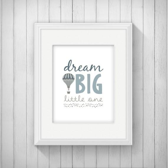 Dream Big Little One Nursery Wall Art Poster By Invitedbyaudriana