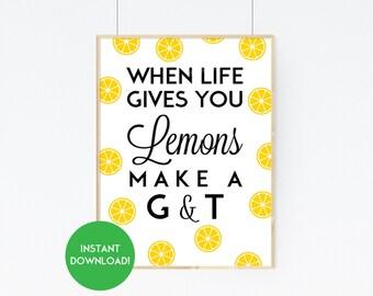 Lemon Print, Lemon Wall Art, Lemon Kitchen Print, Gin and Tonic Print, Lemon Kitchen Decor, Lemon Quote Kitchen Art, Lemon Kitchen Printable