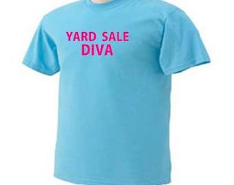 Yard Sale Diva Treasure Hunting Garage Sales Hobby T-Shirt