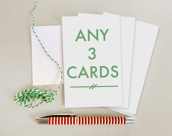 3 Card Set - Choose any 3 cards