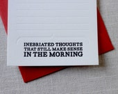 Note to Self or Someone Else Stationery...Inebriated Thoughts That Still Make Sense in the Morning