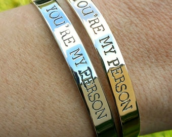 You're My Person Bracelet . Personalized BFF Cuff . Friendship Bracelets . Best Friends Bracelets