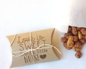 Cute bridal shower favors..Love is Sweet, and a little NUTS. Set of 30 Ready to ship. Edible wedding favors.