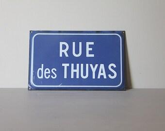 French Vintage Enamel  Street Sign Cedar Street Rue Des Thuyas
