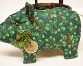 Made To Order - Christmas Pig, Green Holly Fabric Piggy Pillow Tuck, Pig Shelf Sitter Ornament Winter Decoration