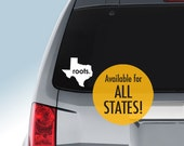 All States and Washington DC 'Roots.' or 'Made.' Vinyl Decal for Car Window