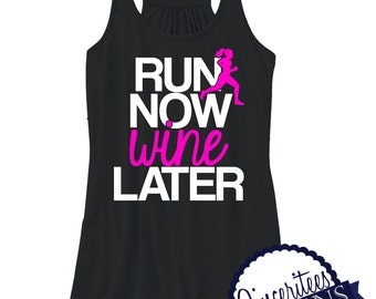 Run Now Wine Later Workout Tank Ladies/Womens Racerback Tank