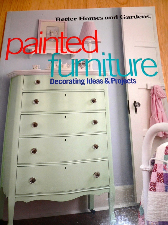 Painted Furniture Decorating By Better Homes And Gardens How To Paint Furniture Home Decor
