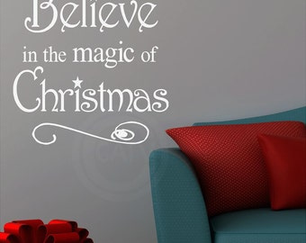 T100- Believe in the Magic of Christmas  vinyl wall art decals lettering words home decor sayings quote super saturday craft stickers