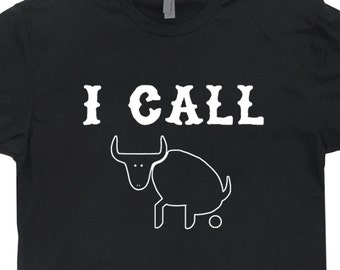I Call Bull Crap T Shirt Funny T Shirt Saying Poker T Shirt world Series of sarcastic comment Offensive T Shirts Texas Hold em Tee Novelty