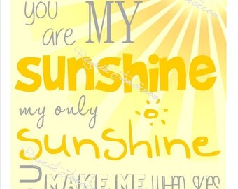 You Are My Sunshine- Yellow and Grey-  8x10 Printable Digital Download