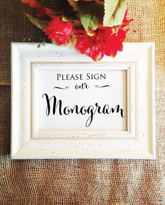 please sign our monogram stylish wedding sign frame not included