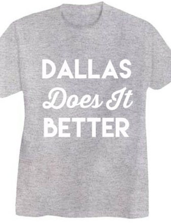 Dallas Does it Better - Short-Sleeve T-Shirt