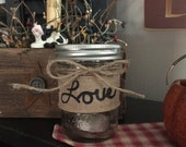 Tealight Candle Holder, Mason Jar Candle Holder, Love, Rustic Candle Holder, Valentine's Day Gift, Wedding Decor, Wedding Centerpiece