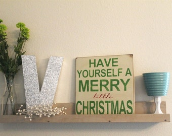 A Merry Little Christmas Holiday Home Decor Sign