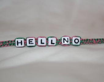 Hell No Bracelet